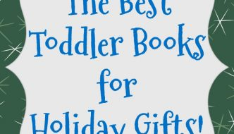 Toddler Books Perfect for Holiday Gifts
